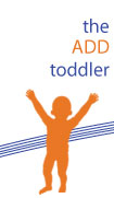 ADD in Toddlers | The Being Well Center | Dr. Craig Liden